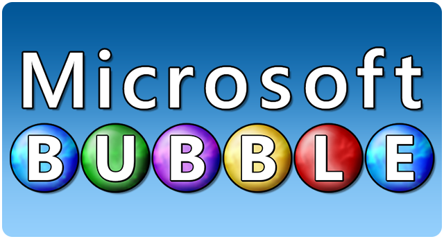 Microsoft Bubble
